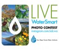 Live WaterSmart Photo Contest Promotes Water Awareness Month – Two Grand Prizes to Be Awarded